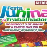 """Siemaco ABC convida a todos para participarem da grande """"Festa Junina do Trabalhador"""""""
